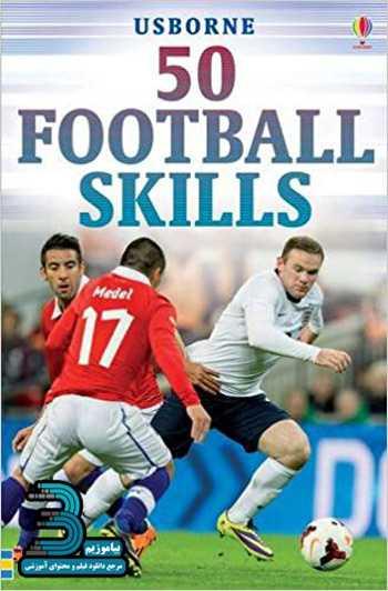 دانلود فیلم آموزش 50 حرکت تکنیکی در فوتبال Learn 50 Football Match Skills