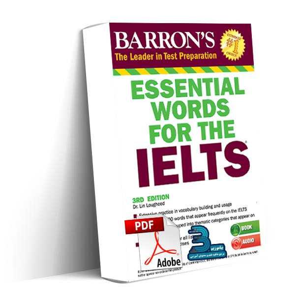 دانلود کتاب Essential Words for the IELTS لغات ضروری بارونز برای آزمون آیلتس به همراه فایل صوتی