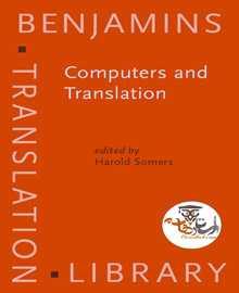 دانلود کتاب Computers and Translation: A Translator's Guide