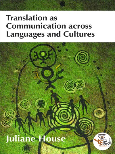 دانلود کتاب Translation as Communication across Languages and Cultures